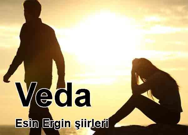 Veda Esin Ergin ile aşk ve sevda şiirleri